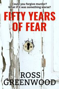 Book Cover Fifty Years of Fear - Ross Greenwood