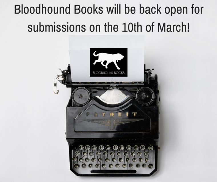 Bloodhound Books will be open for submissions on the 10th of March.png