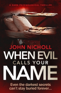 John Nicholl - When Evil Calls Your Name_cover_high res
