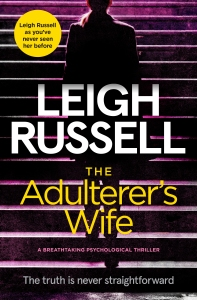 Leigh Russell - The Adulterer_s Wife_cover_high res