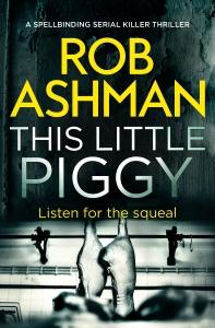 Rob Ashman - This Little Piggy_cover